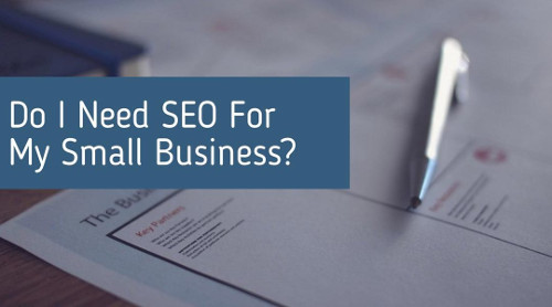 do i need seo for my business
